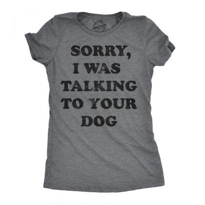 Funny Dog Shirt, Dog Mom Joke Shirt..