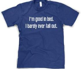 Good in Bed shirt S-4XL