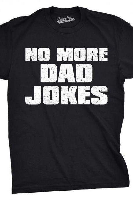 No More Dad Jokes, Funny Shirt Kids, Crazy Kids T Shirt, Funny Kids Shirts, Youths Shirts With Sayings, Youth Jokes T Shirt