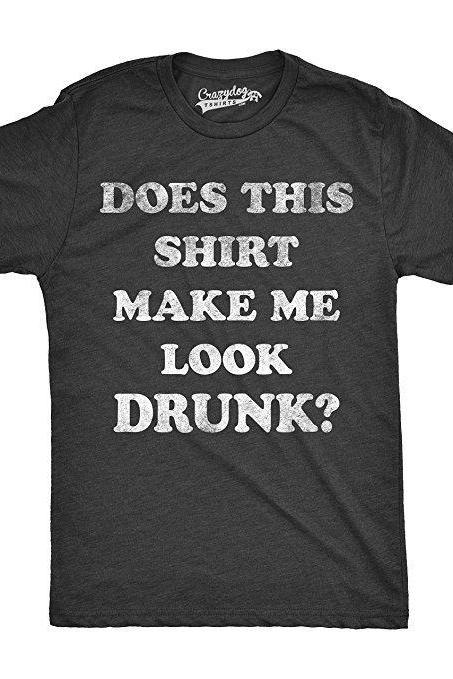 Beer Shirts Men, Bachelor Party Favors, Stag Do Shirts, Funny Drinking Shirts, Funny Drunk T Shirt, Does This Shirt Make Me Look Drunk