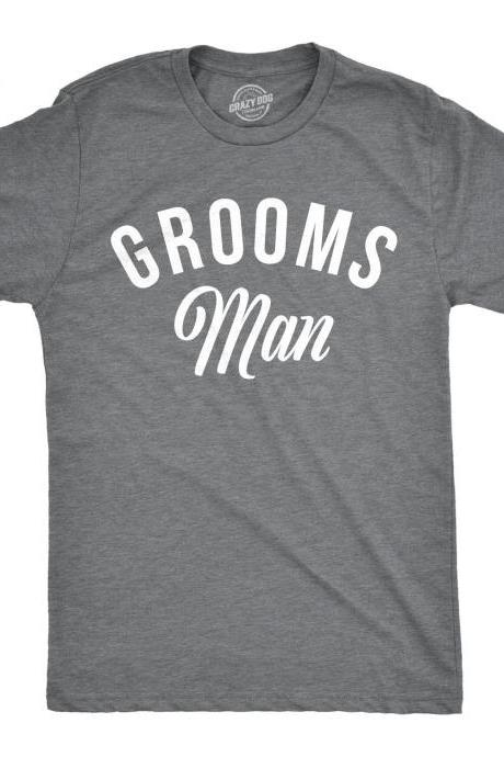 Grooms Man Shirt, Wedding Best Man, Wedding Day Shirt, Groomsmen T Shirts, Mens Bachelor Party Shirts, Gifts For Groomsmen