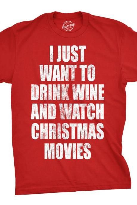 Drink Wine And Watch Christmas Movies, Funny Quotes Christmas Shirt Man, Wine Lover Festive Shirts, Merry Xmas Shirts