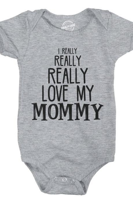 Love Mom Romper, Funny Baby Clothes, Baby Creeper, Rompers With Sayings, Cute Romper, Funny Romper, I Really Really Really Love my Mommy