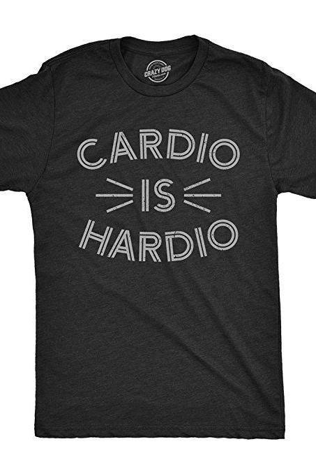 Fitness Shirt Men, Funny Workout Shirt, Funny Gym Shirt For Men, Sarcastic Exercise Shirt, Funny Workout Shirt Men, Cardio is Hardio