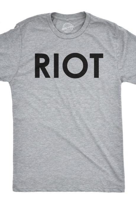 RIOT T shirt, Political Shirts, Protester Shirts, Anti Trump Shirt, Rebel T Shirt, Cool Shirt, Mens Graphic Tees, Anti Government