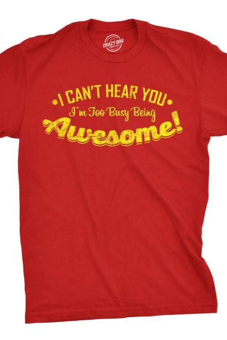 Gamer Shirt, Awesome Shirt, Gamer Gift, Nerdy Shirts, Shirts For Gamers, Funny Gaming Shirt, I cant hear You Im Too Busy Being Awesome