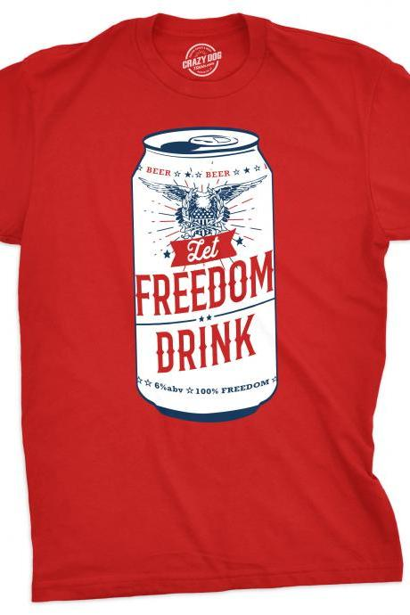 Patriotic Shirt, Independence Day Shirt, 4th of July Shirt, USA Shirt, America Shirt, Murica Shirt, Beer Shirt, Let Freedom Drink