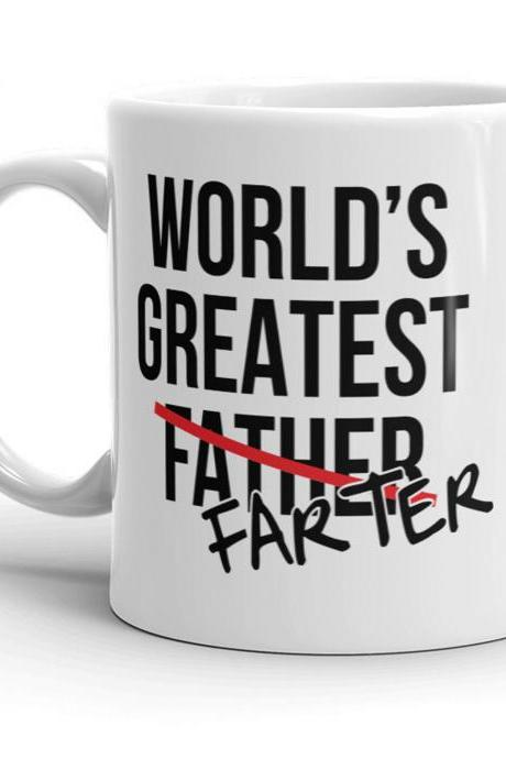 Funny Dad Coffee Mug, Mugs With Sayings, Funny Work Mug, Fathers Day Mug, Coffee Mug For Dad, Worlds Greatest Farter Father, Dad Mug