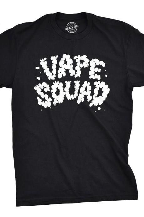 Mens Vape Squad T Shirt, Funny Mens Shirts, Mens Vaping Shirt, Vape Shirts, Funny Mens Tshirts, Funny Smokers Shirt, Vape Nation, Vape God