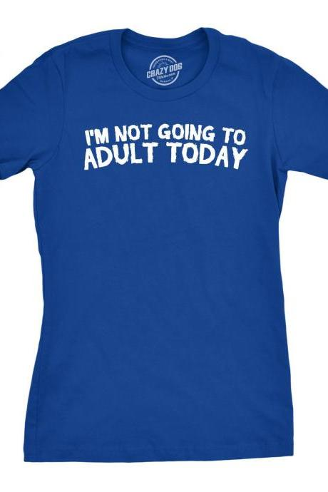 Funny Shirt Parents, Cant Adult Today Shirt, Sarcastic Shirt Women, No Adulting Shirt, Moody Parents Shirt, Shirts With Sayings Women