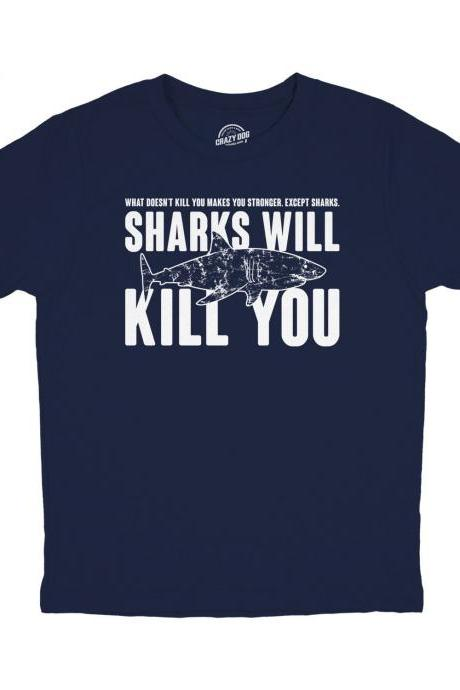 Youth Sharks T Shirt, Funny Shirts Kids, Kids Summer T Shirts, Fish T Shirt Child, Shirts With Sayings Kid, Sharks Will Kill You,Funny Shirt