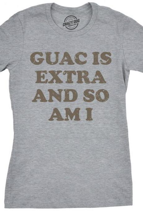 Cinco De Mayo Shirt, Guacamole Shirt, Womens Taco Shirt, Taco T Shirt Women, Funny Shirts For Women, Guac Is Extra And So Am I