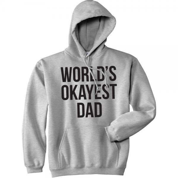 Worlds Okayest Dad HOODIE, Gifts For Dad, Dad Hoodie, Hoodie For Dad, Funny Dad Gifts, Fathers Day Gift, Fathers Day, Novelty Gift, Gag Gift